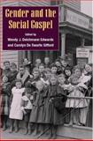 Gender and the Social Gospel, Edwards, Wendy J. Deichmann and Gifford, Carolyn, 0252027957
