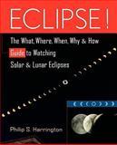 Eclipse!, Philip S. Harrington, 0471127957