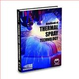 Handbook of Thermal Spray Technology 9780871707956