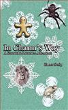 In Charm's Way, Zanne Serig, 0980087953