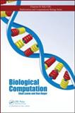 Biological Computation, Lamm, Ehud and Unger, Ron, 1420087959