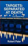 Targets: Separated at Death, Robert Pater, 1481167952