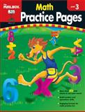 Math Practice Pages, The Mailbox Books Staff, 1562347950