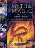 Myth and Magic, John Howe, 0007107951