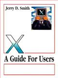 X Guide for Users, Smith, Jerry, 0131237950