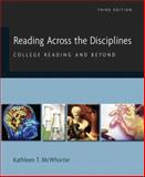 Reading Across the Disciplines : College Reading and Beyond (with MyReadingLab Student Access Code Card), McWhorter, Kathleen T., 0205727956