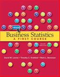 Business Statistics : A First Course Plus MyStatLab with Pearson EText -- Access Card Package, Levine, David M. and Berenson, Mark L., 0321937953