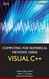 Computing for Numerical Methods Using Visual C++, Salleh, Shaharuddin and Zomaya, Albert Y., 0470127953