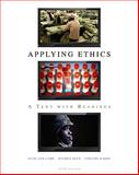 Applying Ethics : A Text with Readings, Van Camp, Julie C. and Olen, Jeffrey, 0495807958