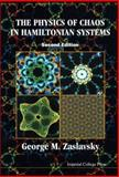 The Physics of Chaos in Hamiltonian Systems, George M. Zaslavsky, 1860947956