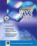 Essentials : Word 2002 Level 1, Mulbery, Keith, 0130927953