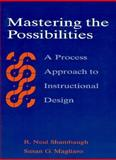 Mastering the Possibilities 1st Edition