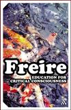 Education for Critical Consciousness, Freire, Paolo and Freire, 082647795X