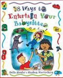 38 Ways to Entertain Your Babysitter, Dette Hunter, 1550377957