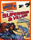 Drawing Superheroes and Villains, Matt Forbeck and Yair Herrera, 1592577954