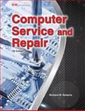 Computer Service and Repair, Richard M. Roberts, 1619607956