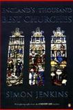 England's Thousand Best Churches, Simon Jenkins, 0140297952