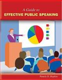 A Guide to Effective Public Speaking, Hopkins, Pamela D., 0757547958