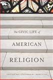 The Civic Life of American Religion, Lichterman, Paul, 080475795X