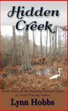 Hidden Creek, Lynn Hobbs, 0985937955