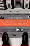 On the Edge, James Gardner, 1452047952