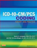 ICD-10-CM/PCS Coding: Theory and Practice, Lovaasen, Karla R. and Schwerdtfeger, Jennifer, 1455707953