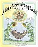 A Beary Nice Coloring Book - Volume 1, Nicole Percy, 1475127952