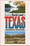 Buying Rural Land in Texas, Charles E. Gilliland, 1603447954