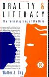 Orality and Literacy : The Technologizing of the World, Ong, Walter J., 0415027969