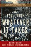 Whatever It Takes 1st Edition