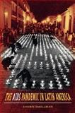 The AIDS Pandemic in Latin America, Shawn C. Smallman, 0807857963