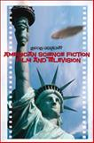 American Science Fiction Film and Television, Geraghty, Lincoln, 1845207963