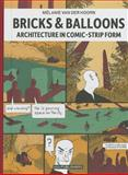 Bricks and Balloons, Melanie Van Der Hoorn, 9064507961
