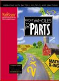 From Wholes to Parts : Operating with Factors, Multiples, and Fractions, McGraw-Hill, 0078667968