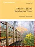 Family Therapy : History, Theory, and Practice, Samuel T. Gladding, 0133797961