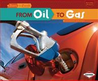 From Oil to Gas, Shannon Zemlicka, 1467707961