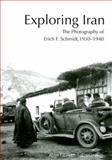 Exploring Iran, Ayse Gursan-Salzmann, 1931707960