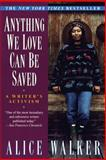 Anything We Love Can Be Saved, Alice Walker, 0345407962