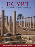 Egypt from Alexander to the Early Christians, Roger Bagnall, Dominic W Rathbone, 0892367962