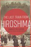 The Last Train from Hiroshima, Charles R. Pellegrino, 0805087966