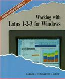 Working with Lotus 1-2-3 for Windows, Barker, Don and Weingarten, Jan, 0878357963