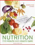 Nutrition for Health and Healthcare 6th Edition