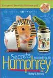 Secrets According to Humphrey, Betty G. Birney, 0399257969