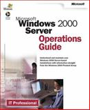 Microsoft Windows 2000 Server Operations Guide, Microsoft Official Academic Course Staff and IT Professional Staff, 0735617961