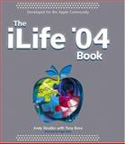 The iLife® '04 Book, Andy Ihnatko and Tony Bove, 0764567969