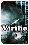 Art and Fear, Virilio, Paul, 0826487963