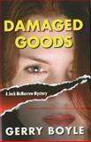 Damaged Goods, Gerry Boyle, 0892727969