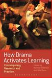 How Drama Activates Learning : Contemporary Research and Practice, , 1474227961