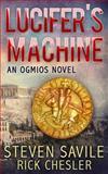 Lucifer's Machine, Steven Savile and Rick Chesler, 1492977969