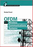 OFDM for Wireless Communications Systems, Prasad, Ramjee, 1580537960